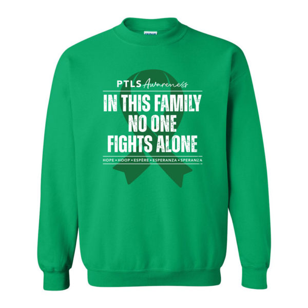 In This Family No One Fights Alone Crewneck Sweatshirt - Irish Green