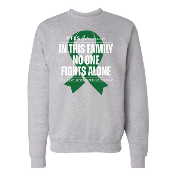 In This Family No One Fights Alone Crewneck Sweatshirt - Light Steel