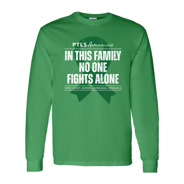 In This Family No One Fights Alone Long Sleeve Shirt - Irish Green