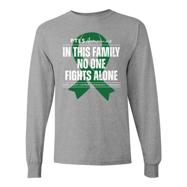 In This Family No One Fights Alone Long Sleeve Shirt - Sport Grey