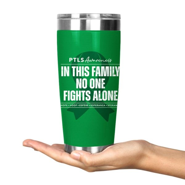 Stainless Steel Tumbler 20oz No One Fights Alone